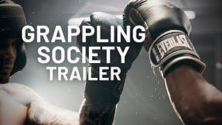 Grappling Society | Trailer