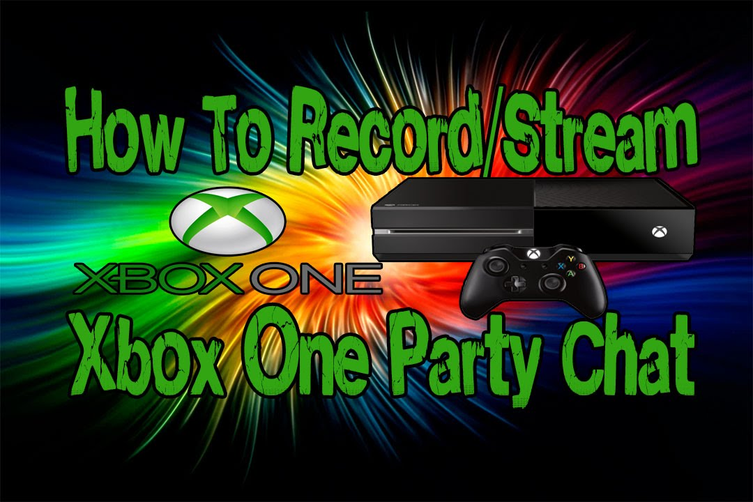 xbox one how to make party chat louder