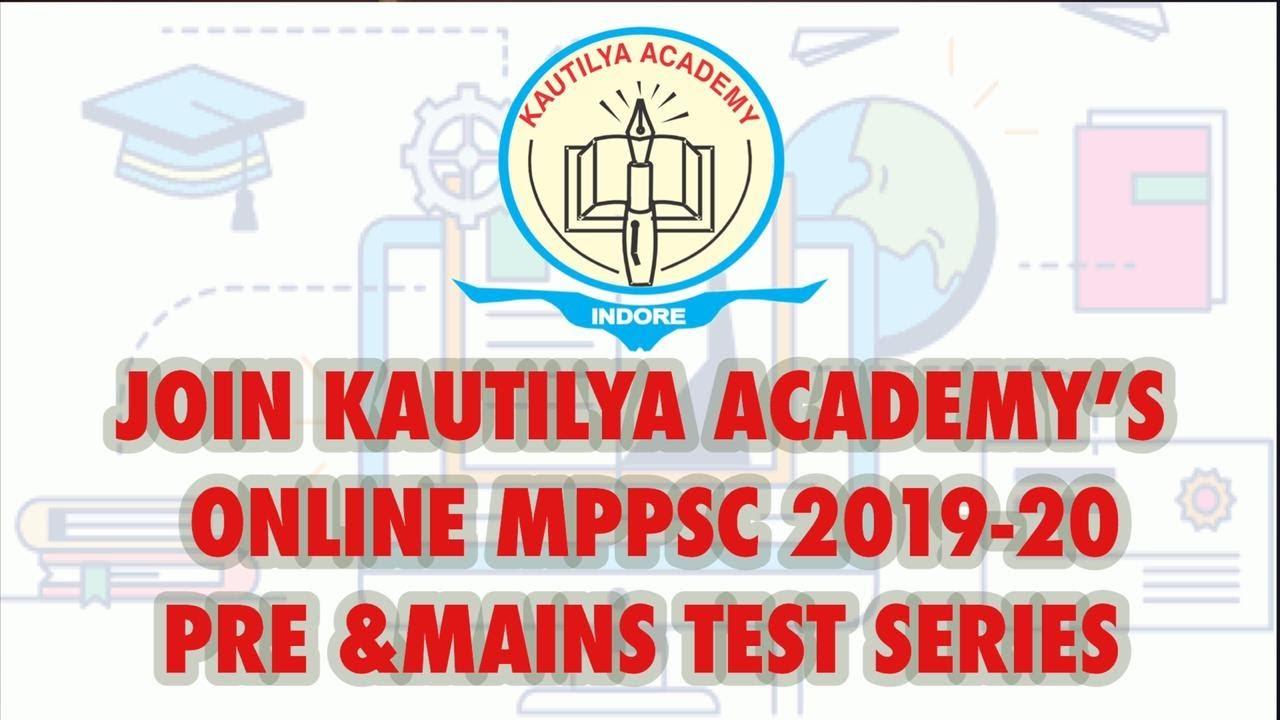 Kautilya Academy-Best Upsc,Mppsc test Series Online Test