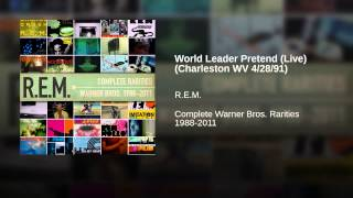 World Leader Pretend (Live) (Charleston WV 4/28/91)