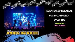 Banda Anjos da Noite | Vivo Rio | Medley Balanço
