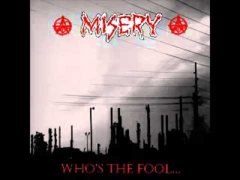 Misery - Who's The Fool