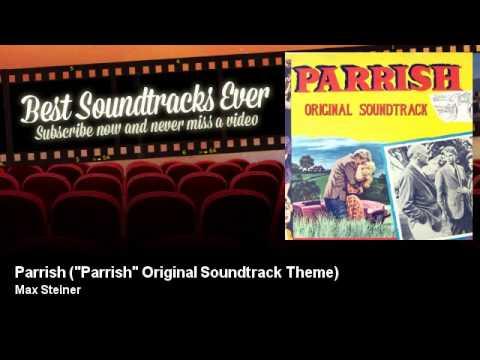 """Max Steiner - Parrish - """"Parrish"""" Original Soundtrack Theme - Vento Caldo (1961)"""