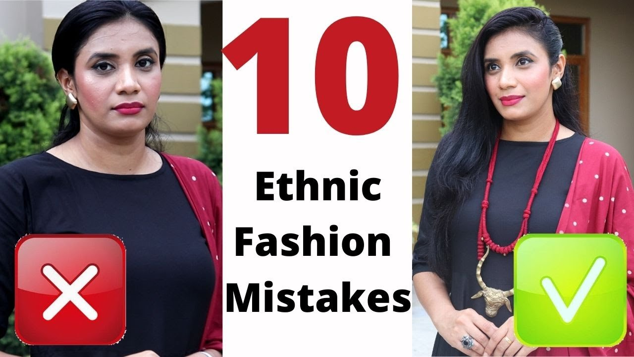 Common Fashion Mistakes To Avoid बिलकुल ना करें    Improve Dressing Sense In Ethnic Wear   Aanchal