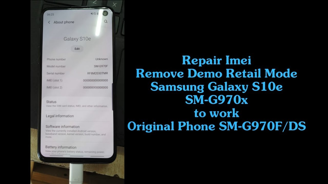 Repair Imei Samsung S10e G970X Retail Demo Phone to work like original  phone G970F/DS OK