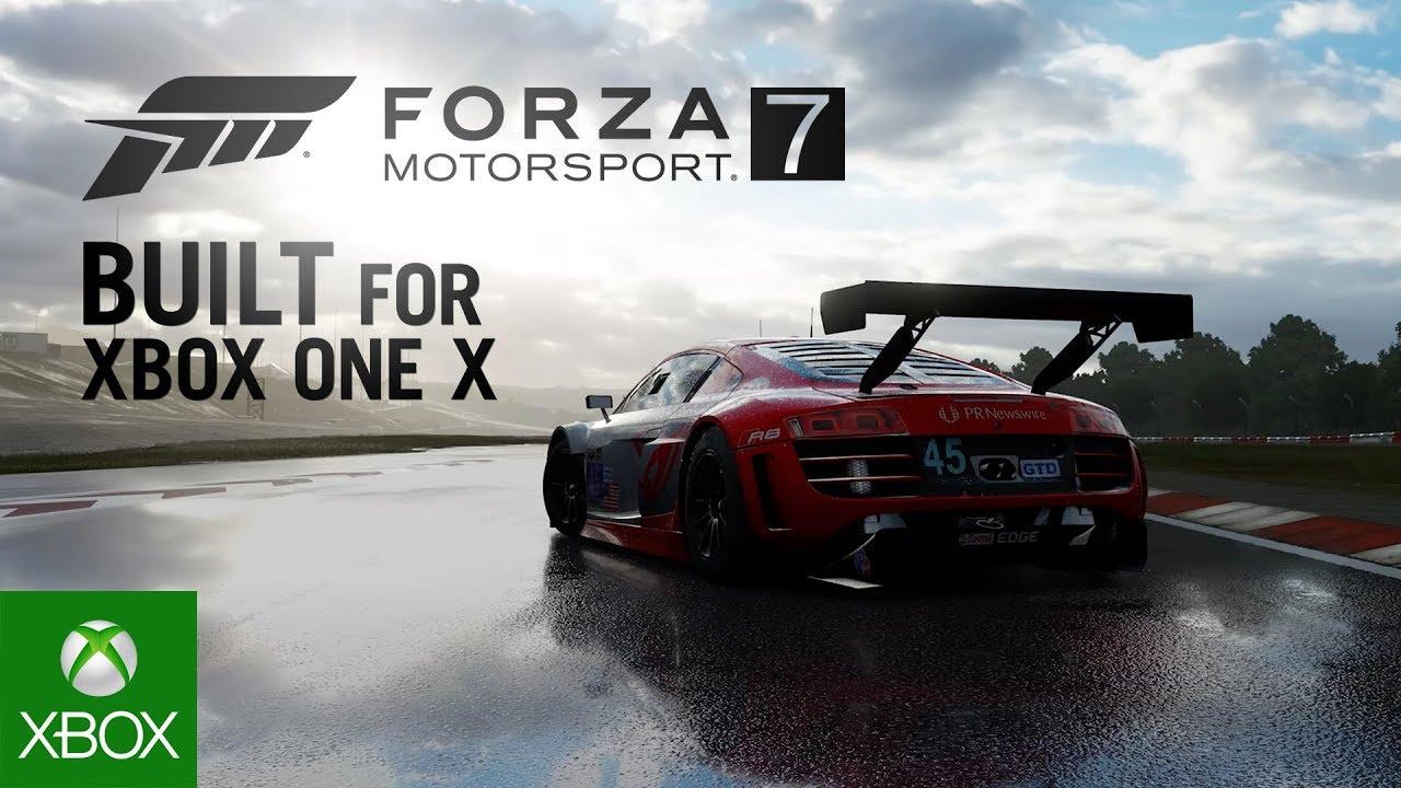 forza motorsport 7 forza motorsport 7 built for xbox one x gaming videos. Black Bedroom Furniture Sets. Home Design Ideas