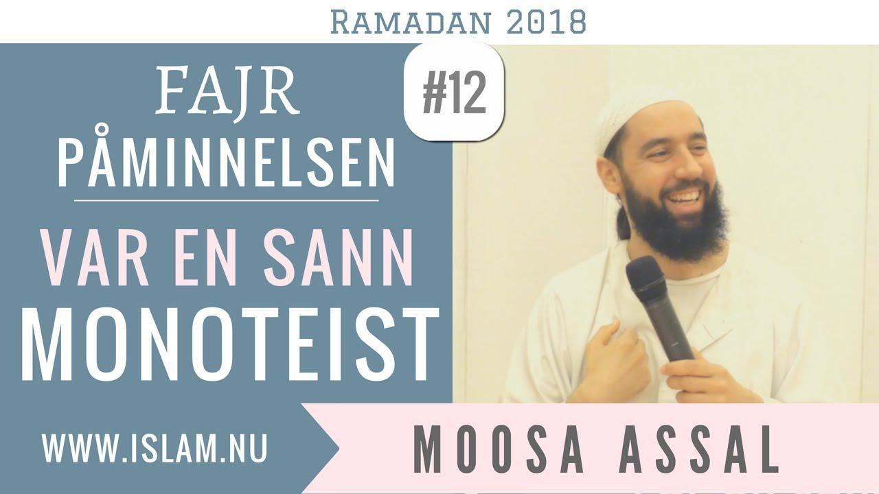 Fajr Påminnelse #12 | Var en sann monoteist! | Moosa Assal