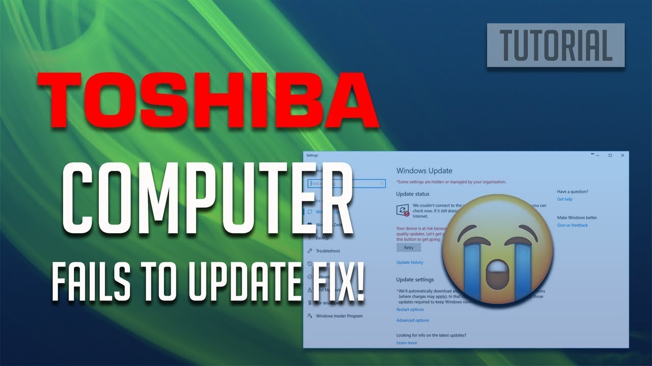 Fix Toshiba Computer Fails to Update Windows 10/8/7 - [3 Solutions 2019]