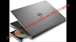 Dell Inspiron 15 5559 i5559 4413slv Laptop complete review