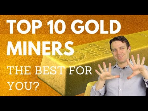 INVEST IN GOLD WITH GOLD MINERS - 10 STOCKS ANALYZED