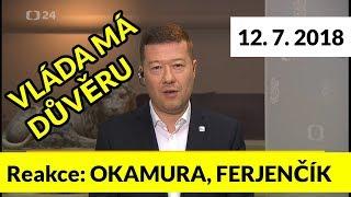 Reakce Tomia OKAMURY /SPD/ a Mikuláše FERJENČÍKA /Piráti/ na vládu s důvěrou. 12.7.2018