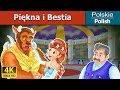 Piękna i Bestia   Bajki na Dobranoc   Bajki dla Dzieci   Polish Fairy Tales