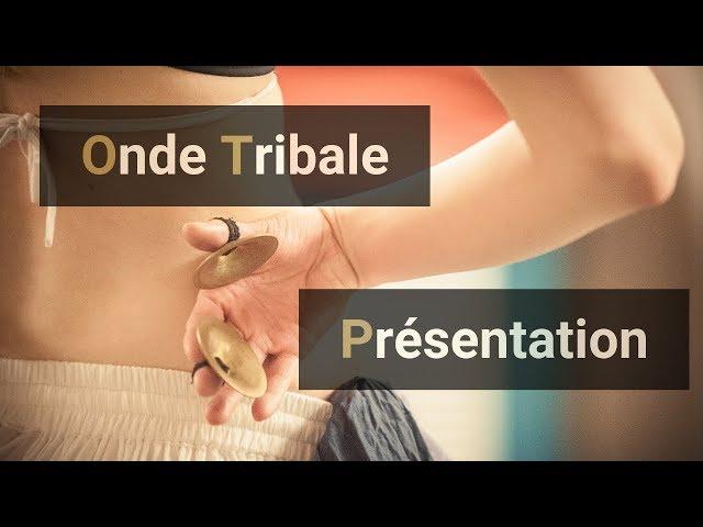 Onde Tribale : présentation