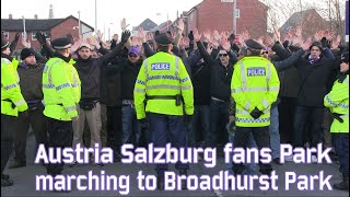 Austria Salzburg fans marching to Broadhurst Park