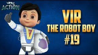 Vir: The Robot Boy | Hindi Cartoon Compilation For Kids | Compilation 19 | WowKidz Action