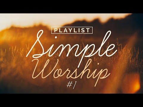 Playlist Simple Worship #1