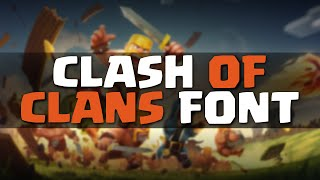 Clash of Clans - Get the [OFFICIAL] Supercell FONT - ENGLISH/ENGLISCH