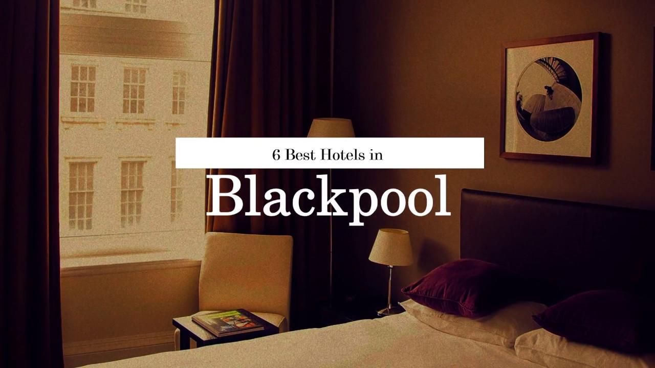 Download 6 BEST HOTELS IN BLACKPOOL | United Kingdom | 2018