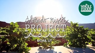 Jerry Harris of Castle Valley Farms | Colorado River Project | Whole Foods Market