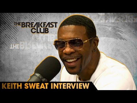 Keith Sweat Interview With The Breakfast Club (7-14-16)
