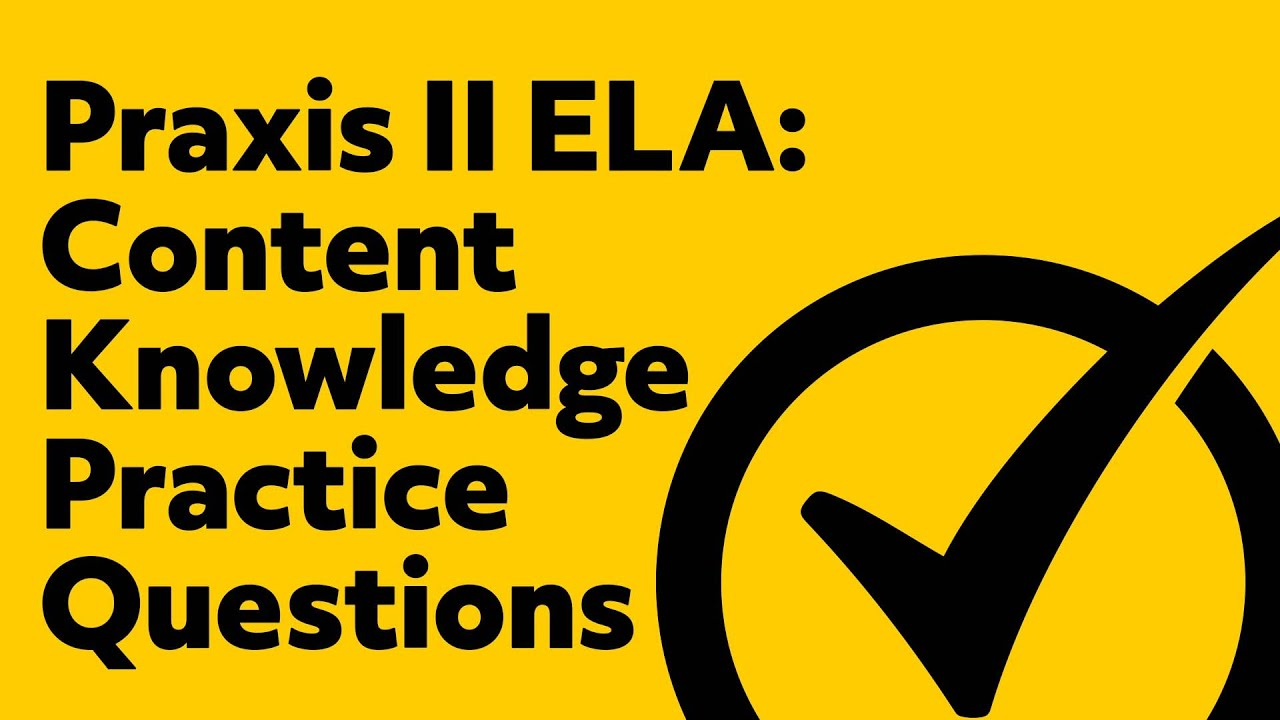 free praxis ii english language arts content knowledge practice rh youtube com Praxis II Test praxis ii english language arts study guide