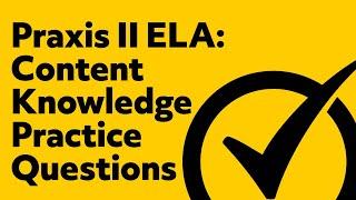 Free Praxis II English Language Arts: Content Knowledge Practice Test (5038)