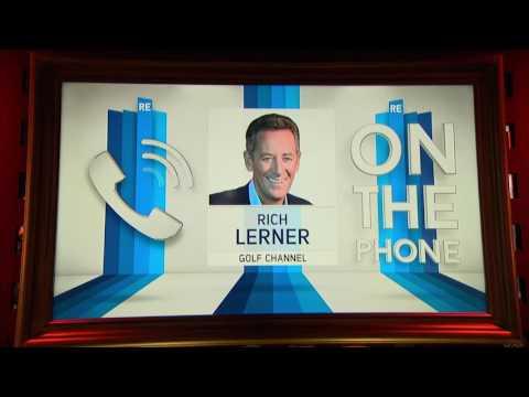 Golf Channel Analyst Rich Lerner on Sergio Garcia's Career - 4/10/17