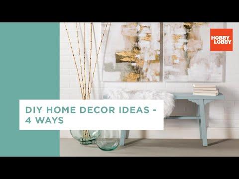 DIY Home Decor Ideas - 4 Ways | Hobby Lobby®