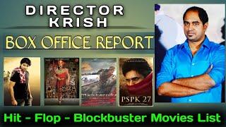 Director Krish Hit, Flop & Blockbuster Movies List || Career Analysis || Vk Top Everythings ||