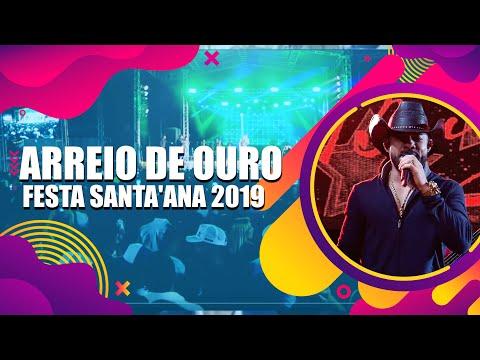 Show Transmitido ao vivo /ARREIO DE OURO /FESTA SANTA'ANA 2019 Riachão das Neves-Ba.