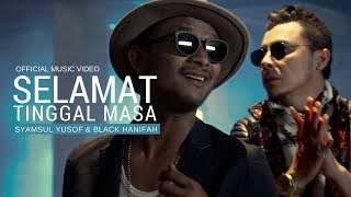 Download Mp3 SYAMSUL YUSOF & BLACK HANIFAH - Selamat Tinggal Masa  OST KL Special Force