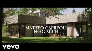 Matteo Capreoli - Frag Mich