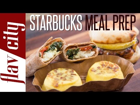 Homemade Starbucks Breakfast Recipes - Meal Prepping Ideas