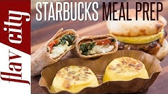 Homemade Starbucks Breakfast Recipes - Meal Prepping Ideas