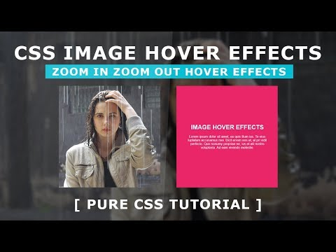 Css Image Hover Effects 6 - Zoom in Zoom Out Hover Effects - Cool CSS Hover Effects Tutorial