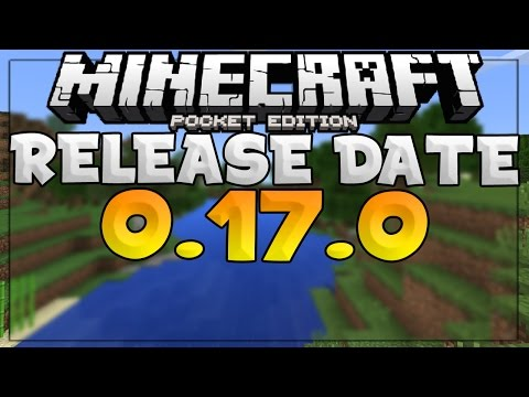 MCPE 0.17.0 UPDATE RELEASE DATE NEWS! (POCKET EDITION)