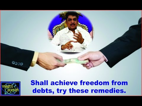 #Shall achieve freedom from debts, try these remedies.