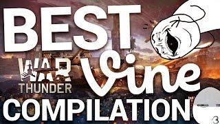 BEST WAR THUNDER VINE VIDEO COMPILATION