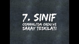7. sınıf sosyal bilgiler - osmanlı  devleti ordu ve saray teşkilatı