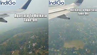 Agartala To Kolkata Indigo Take Off & Kolkata To Agartala Indigo Take Off | Agartala To Kolkata