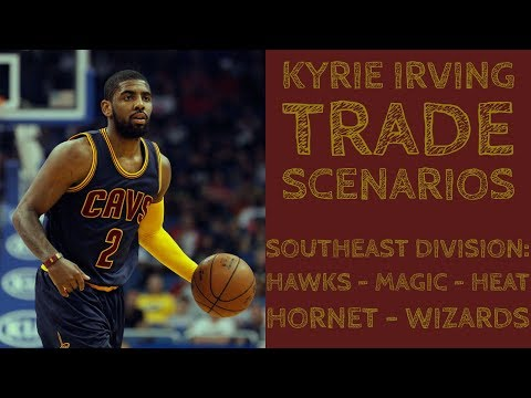 Awesome Kyrie Irving Trades in the Southeast Division of the NBA