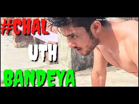   CHAL UTH BANDEYA   Motivation-2_by Sami khan