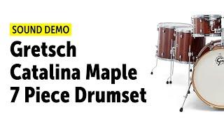 Gretsch Catalina Maple 7 Piece Drumset Sound Demo