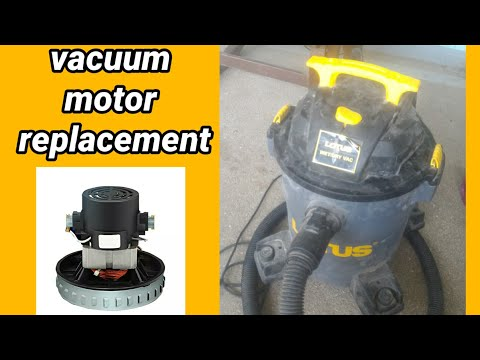 How To Replace a LOTUS Wet / Dry Vacuum Motor 2021