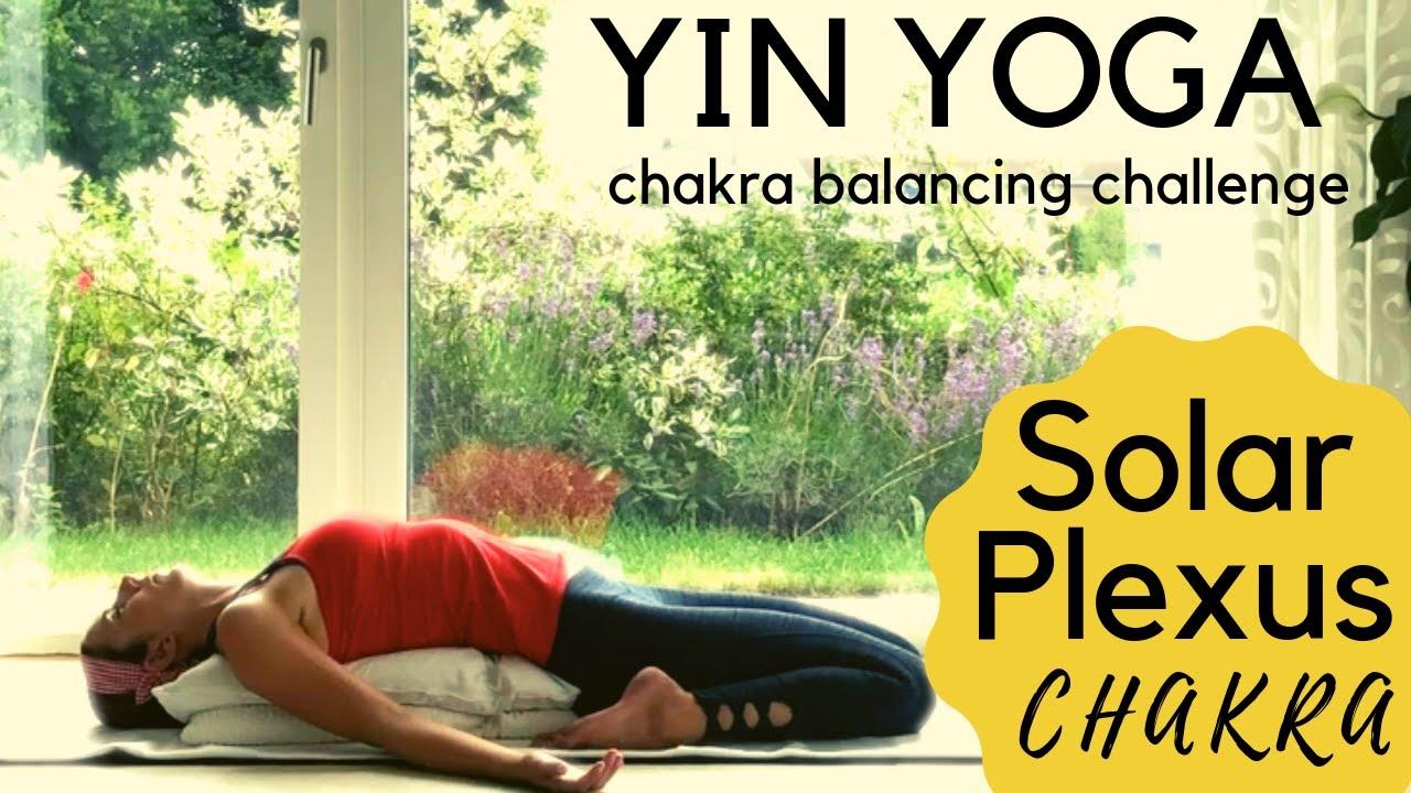 Yin Solar Plexus Chakra Yin Affirmations Yin Yoga Chakra Balancing Challenge Youtube