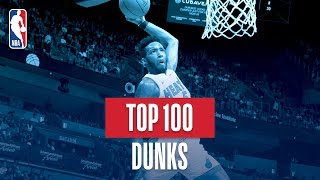 NBA's Top 100 Dunks | 2018-19 NBA Season | #NBADunkWeek