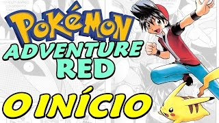 Pokémon Adventure Red Chapter - Início da Hack Inspirada no Mangá