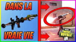 LES ARMES DE FORTNITE DANS LA VRAIE VIE !! FORTNITE BATTLE ROYALE IN REAL LIFE !
