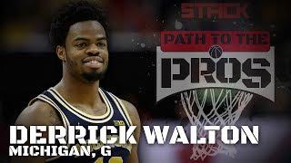 2017 NBA Path to the Pros: Derrick Walton, Michigan G
