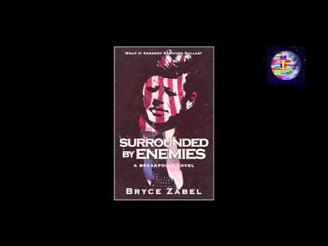 """If Kennedy Lived: Talking with """"Surrounded by Enemies"""" Author Bryce Zabel"""